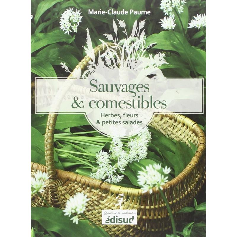 Sauvages & comestibles de Provence