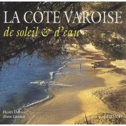 LA COTE VAROISE, DE SOLEIL...