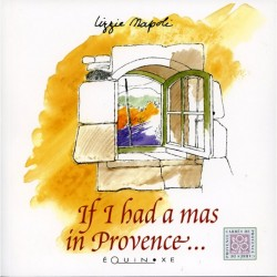 IF I HAD A MAS IN PROVENCE...