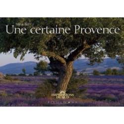 UNE CERTAINE PROVENCE (BEL)