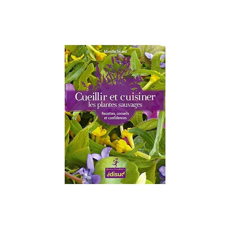 CUEILLIR & CUISINER de Provence
