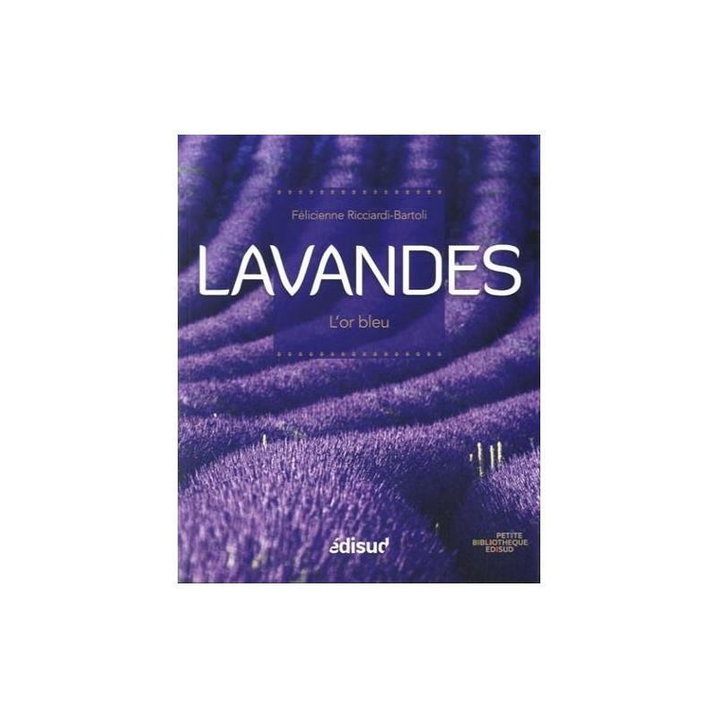 LAVANDES, L'OR BLEU de Provence
