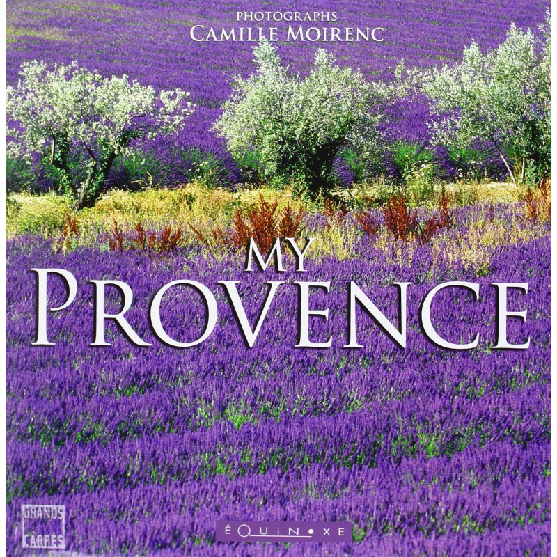 MY PROVENCE (MOIRENC) de Provence