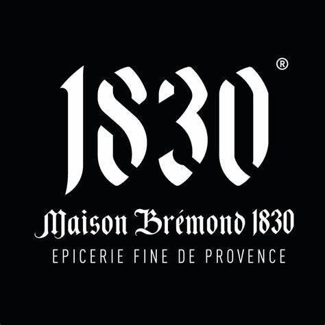 MAISON BREMOND 1830
